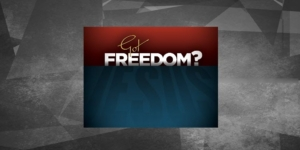 Got Freedom Bible Study Title Card